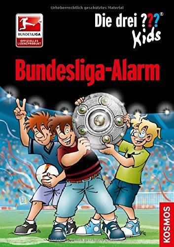 Die drei ??? Kids, Bundesliga-Alarm das Buch von Boris Pfeiffer - Preise vergleichen & online bestellen