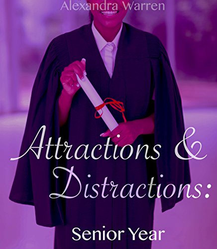 Attractions & Distractions: Senior Year PDF