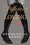 img - for Different Loving Too: Real People, Real Lives, Real BDSM book / textbook / text book