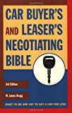 img - for Car Buyer's and Leaser's Negotiating Bible, Third Edition (Car Buyer's & Leaser's Negotiating Bible) book / textbook / text book