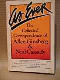 As Ever: The Collected Correspondence of Allen Ginsberg & Neal Cassady