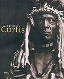 echange, troc Edward S. Curtis - EDWARD SHERIFF CURTIS 1868-1952. Edition trilingue français-anglais-allemand