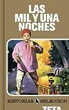 Mil y una noches, Las (Historias Seleccion) (Spanish Edition)