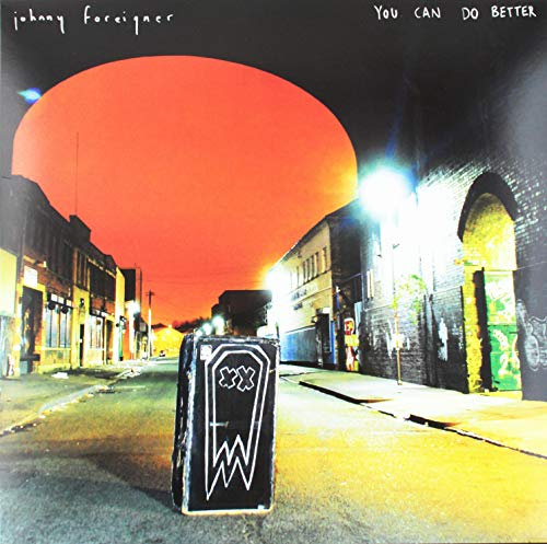 Vinilo : JOHNNY FOREIGNER - You Can Do Better