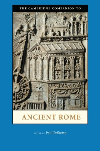 The Cambridge Companion to Ancient Rome (Cambridge Companions to the Ancient World)