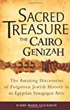 img - for Sacred Treasure - The Cairo Genizah: The Amazing Discoveries of Forgotten Jewish History in an Egyptian Synagogue Attic by Glickman, Rabbi Mark S. (2010) Hardcover book / textbook / text book
