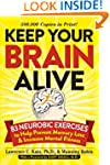 Keep Your Brain Alive: 83 Neurobic Ex...