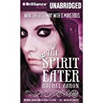 The Spirit Eater (       UNABRIDGED) by Rachel Aaron Narrated by Luke Daniels