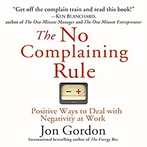 The No Complaining Rule Audiobook