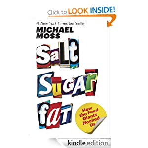 Salt Sugar Fat: How the Food Giants Hooked Us at Amazon.com