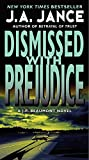Dismissed with Prejudice: A J.P. Beaumont Novel