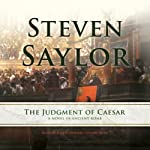 The Judgment of Caesar: A Novel of Ancient Rome - Roma Sub Rosa, Book 10 | Steven Saylor