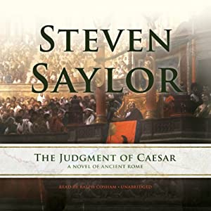 The Judgment of Caesar: A Novel of Ancient Rome - Roma Sub Rosa, Book 10 | [Steven Saylor]