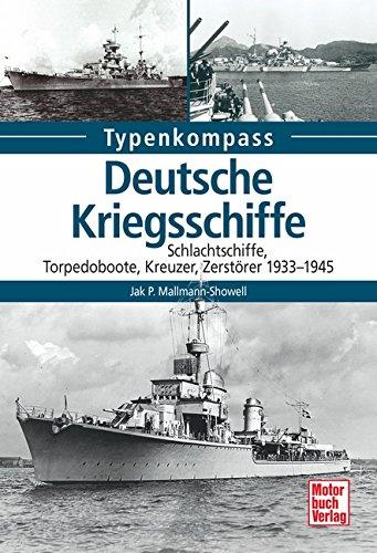 Deutsche-Kriegsschiffe-Schlachtschiffe-Kreuzer-Zerstrer-Torpedoboote-1933-1945-Typenkompass