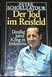 Der Tod im Reisfeld. Drei�ig Jahre Kr...