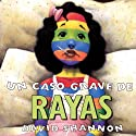 A Bad Case of Stripes (       UNABRIDGED) by David Shannon Narrated by Sandra Colmenares