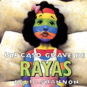 A Bad Case of Stripes | [David Shannon]