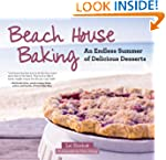 Beach House Baking: An Endless Summer...