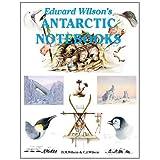 Edward Wilson's Antarctic Notebooks (Antarctica)