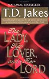 The Lady, Her Lover, and Her Lord (0425168727) by Jakes, T. D.