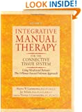 Integrative Manual Therapy for the Connective Tissue System: Using Myofascial Release: The 3-Planar Fascial Fulcrum Approach (Integrative Manual Therapy Series)