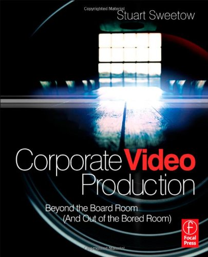 Corporate Video Production: Beyond the Board Room (And...