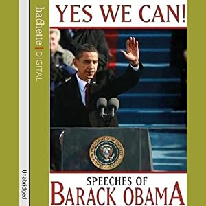 Yes We Can!: Speeches of Barack Obama | [Barack Obama]