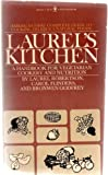 Laurel's Kitchen: A Handbook for Vegetarian Cookery and Nutrition (0553122789) by Robertson, Laurel