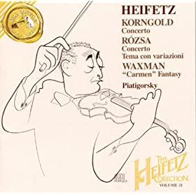 The Heifetz Collection: Korngold/R�zsa/Waxman - Volume 21