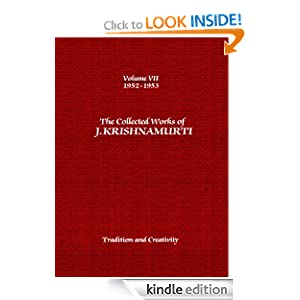 The Collected Works of J. Krishnamurti: 1952-1953: Volume 7: Tradition and Creativity