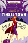 Trouble in Tinseltown (Summer Flings,...