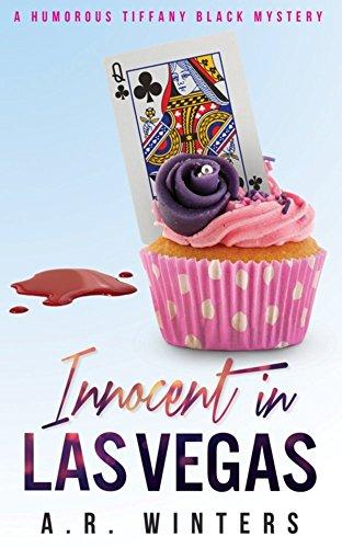Innocent in Las Vegas: A Humorous Tiffany Black Mystery (Tiffany Black Mysteries Book 1)