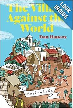 The Village Against The World - Dan Hancox