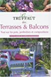 Le Truffaut des Terrasses et balcons