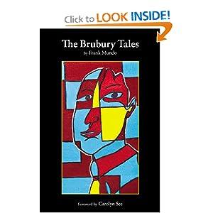 The Brubury Tales Frank Mundo and Carolyn See