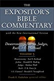 img - for The Expositor's Bible Commentary (Volume 3) - Deuteronomy, Joshua, Judges, Ruth, 1 & 2 Samuel book / textbook / text book