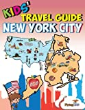 img - for Kids' Travel Guide - New York City: Kids enjoy the best of New York City with fascinating facts, fun activities, useful tips, quizzes and Leonardo! (Volume 16) book / textbook / text book
