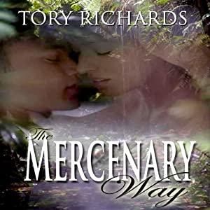 The Mercenary Way | [Tory Richards]