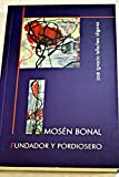 img - for Mos n Bonal: fundador y pordiosero book / textbook / text book