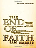 img - for By Sam Harris - The End of Faith: Religion, Terror, and the Future of Reason (8/18/05) book / textbook / text book