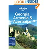 Lonely Planet Georgia Armenia & Azerbaijan (Multi Country Guide)