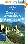 Georgia Armenia and Azerbaijan (Lonel...