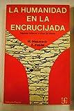 img - for La humanidad en la encrucijada. Segundo informe al club de Roma book / textbook / text book