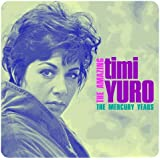 Amazing Timi Yuro (the Mercury Years)