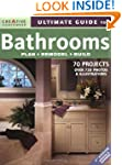 Ultimate Guide to Bathrooms: Plan, Re...
