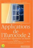 echange, troc Jean-Armand Calgaro, Jacques Cortade, Collectif - Applications de l'Eurocode 2 : Calcul des bâtiments en béton