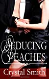 img - for Seducing Peaches book / textbook / text book