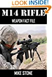 M14 RIFLE: Weapon Fact File