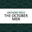 The October Men (       UNABRIDGED) by Anthony Price Narrated by Simon Schatzberger