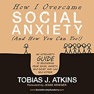 How I Overcame Social Anxiety Audiobook